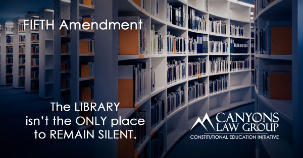 Fifth Amendment - Right to Remain Silent